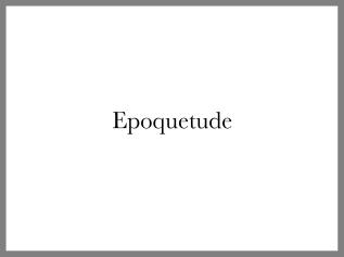 Epoquetude